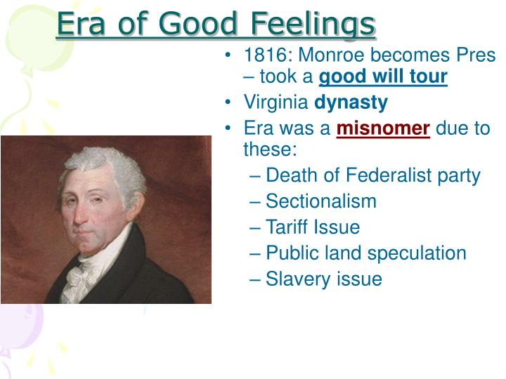 Era of Good Feelings