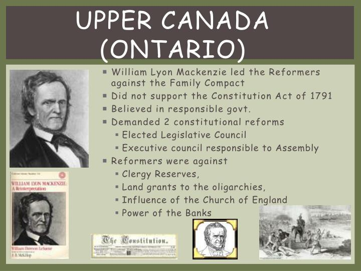 William Lyon Mackenzie led the Reformers against the Family Compact