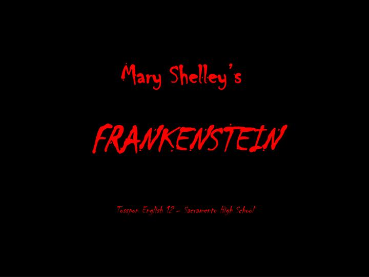 Mary shelley s