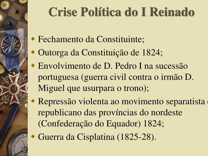 Crise Política do I Reinado