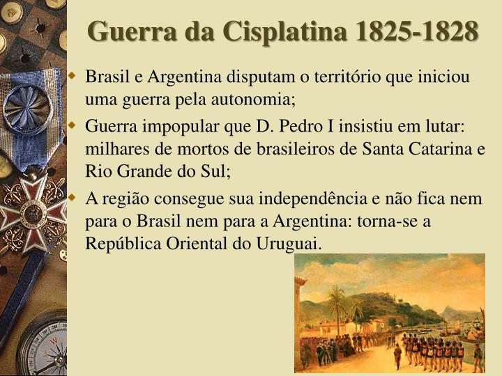 Guerra da Cisplatina 1825-1828