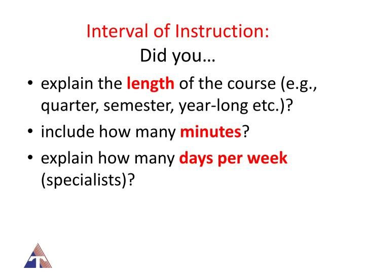 Interval of Instruction