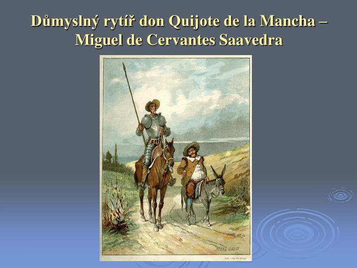 Důmyslný rytíř don Quijote de la