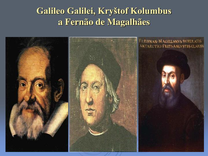 Galileo Galilei, Kryštof Kolumbus