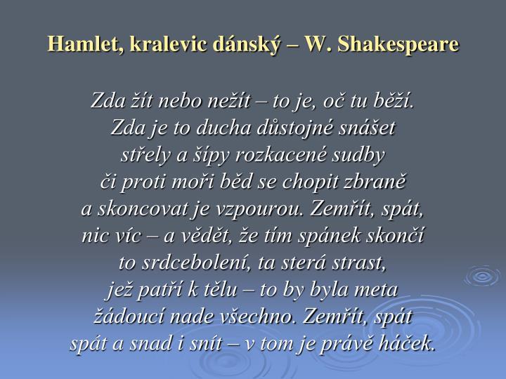 Hamlet, kralevic dánský – W. Shakespeare