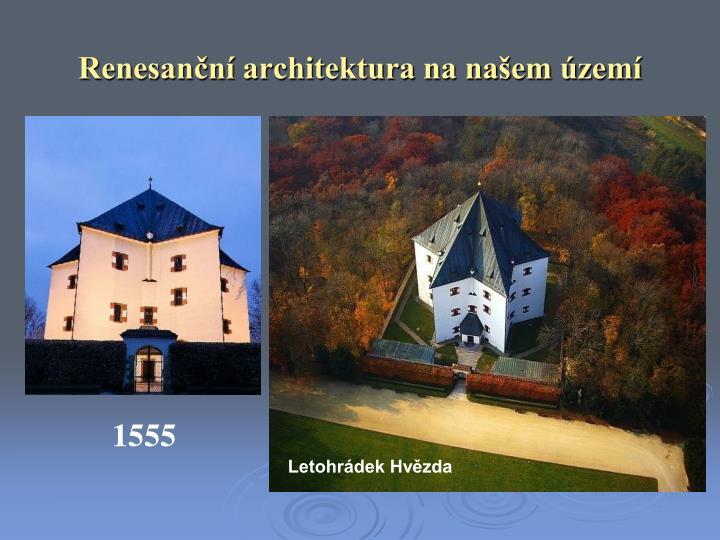 Renesanční architektura na našem území