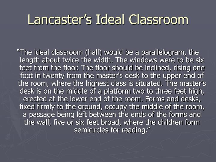 Lancaster's Ideal Classroom
