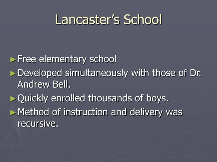 Lancaster's School