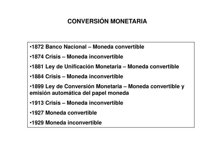 CONVERSIÓN MONETARIA