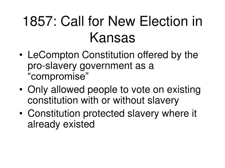 1857: Call for New Election in Kansas
