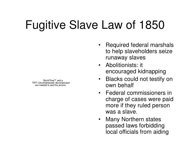 Fugitive Slave Law of 1850