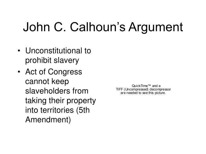 John C. Calhoun's Argument
