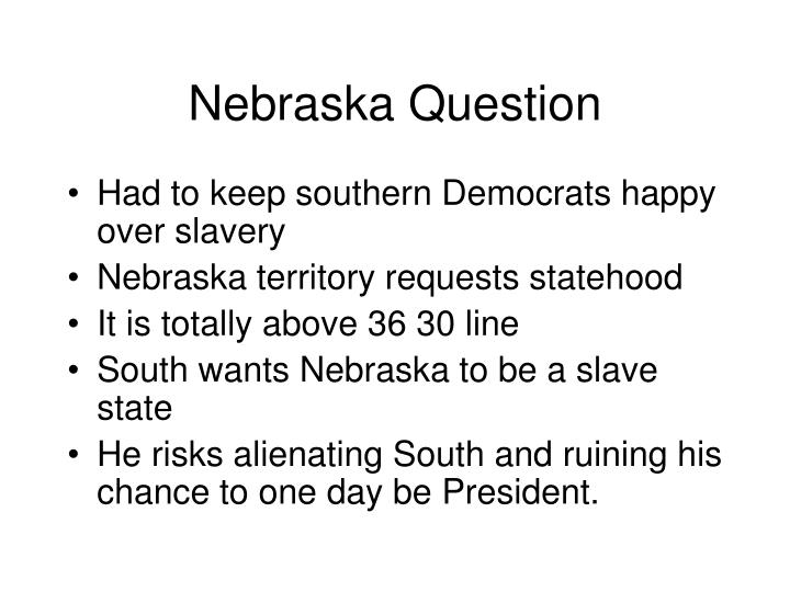 Nebraska Question