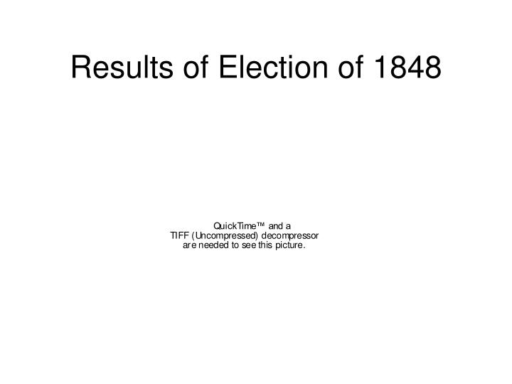 Results of Election of 1848