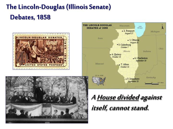 The Lincoln-Douglas (Illinois Senate)
