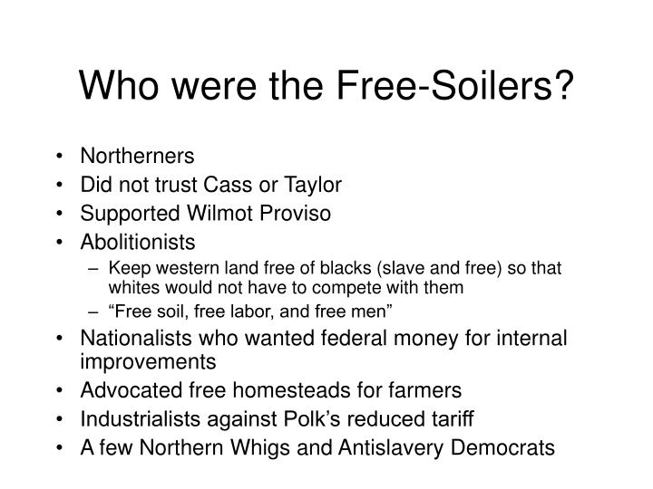 Who were the Free-Soilers?