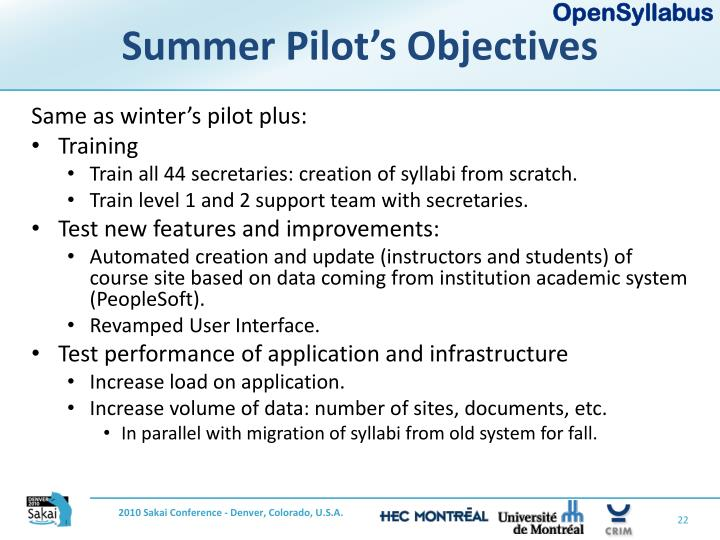 Summer Pilot's Objectives