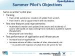 summer pilot s objectives