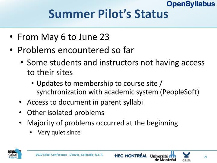 Summer Pilot's Status