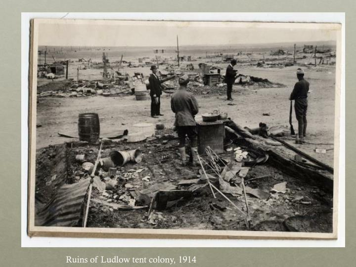 Ruins of Ludlow tent colony, 1914