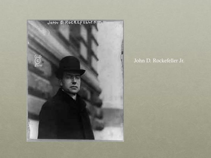 John D. Rockefeller Jr.