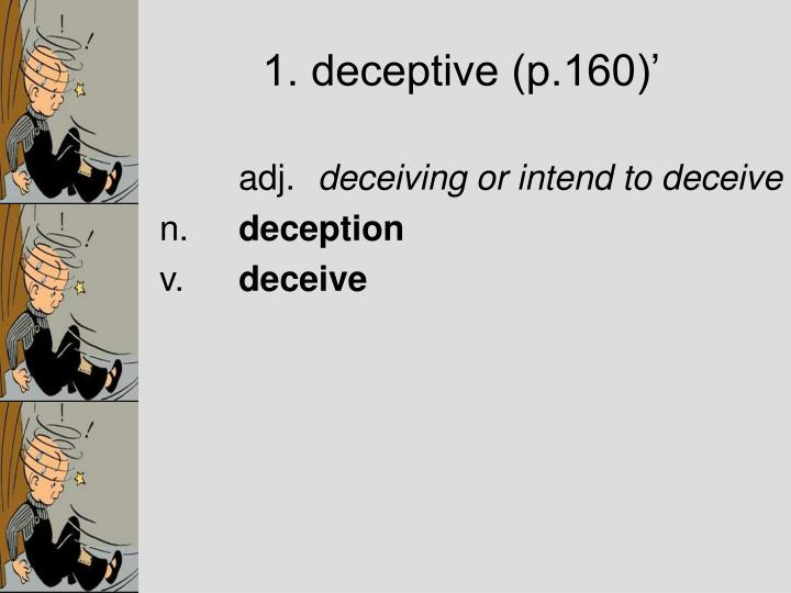 1. deceptive (p.160)'
