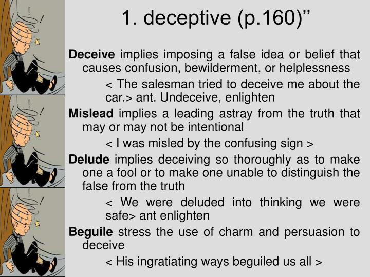 1. deceptive (p.160)''