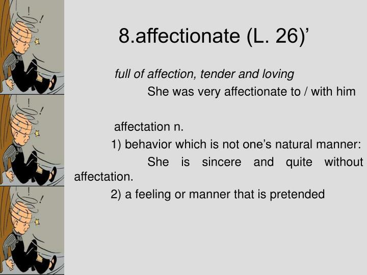 8.affectionate (L. 26)'
