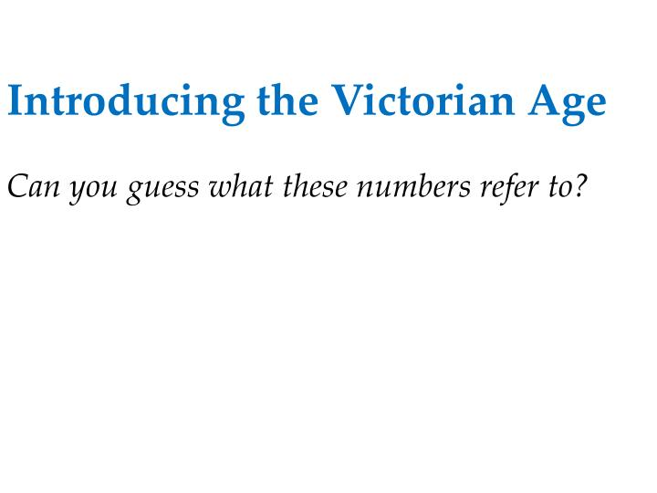 Introducing the Victorian Age