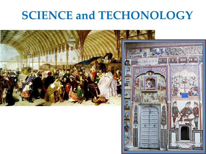 SCIENCE and TECHONOLOGY