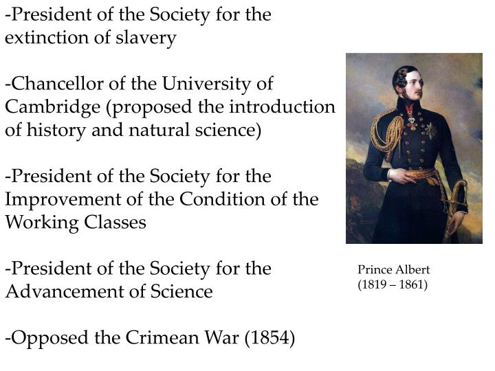 -President of the Society for the extinction of slavery