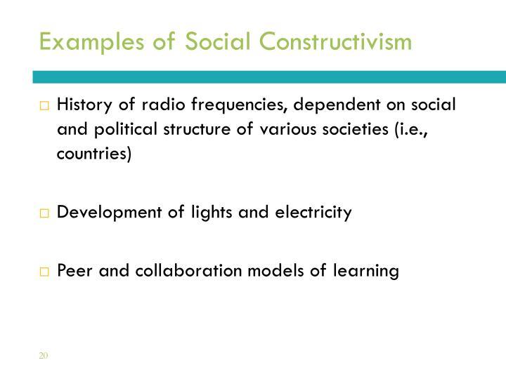 Examples of Social Constructivism