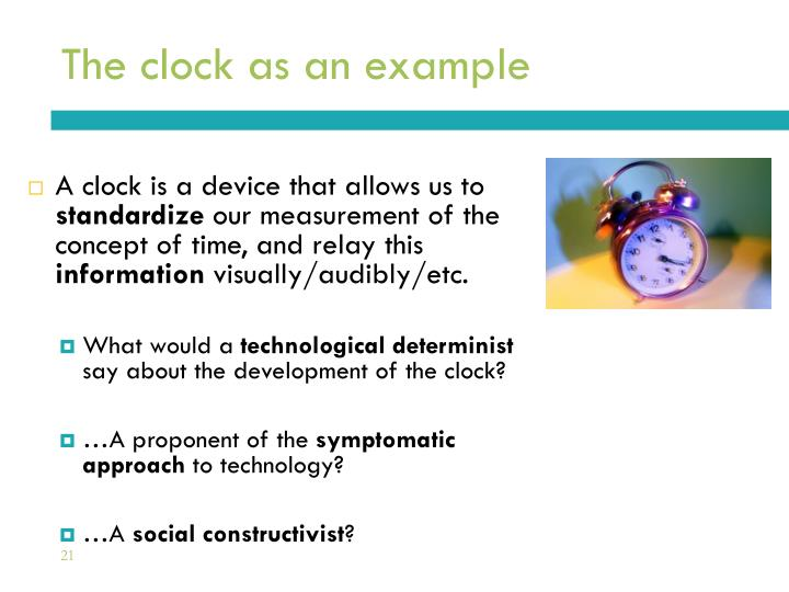 The clock as an example