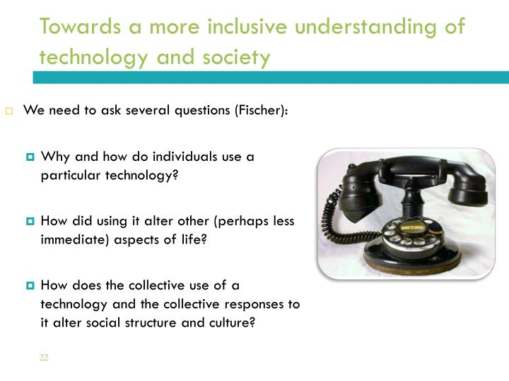 Towards a more inclusive understanding of technology and society