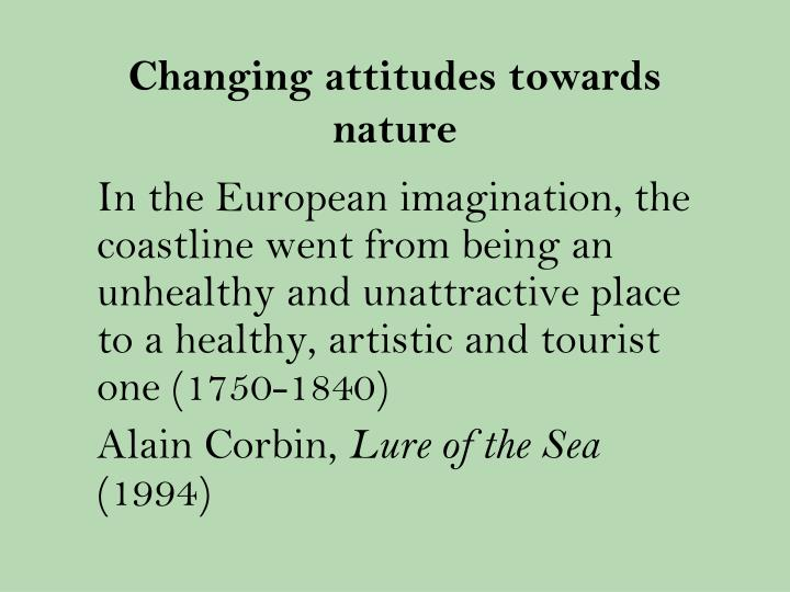 Changing attitudes towards nature