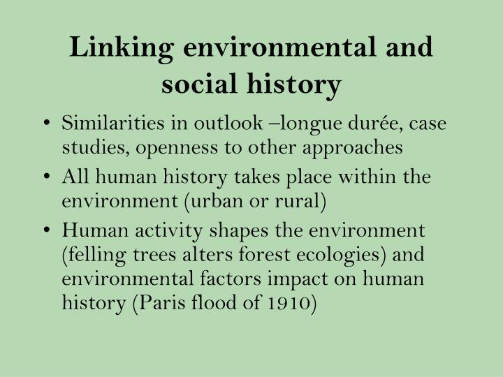 Linking environmental and social history