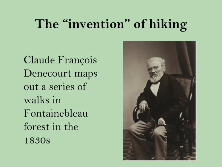 "The ""invention"" of hiking"