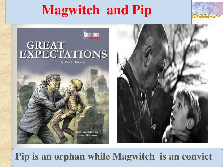 Magwitch  and Pip