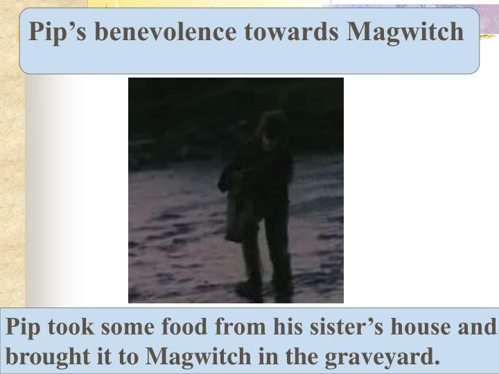 Pip's benevolence towards Magwitch