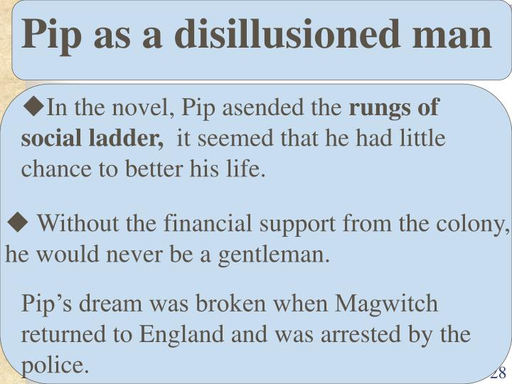Pip as a disillusioned man