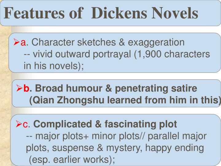Features of  Dickens Novels