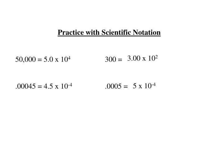 Practice with Scientific Notation
