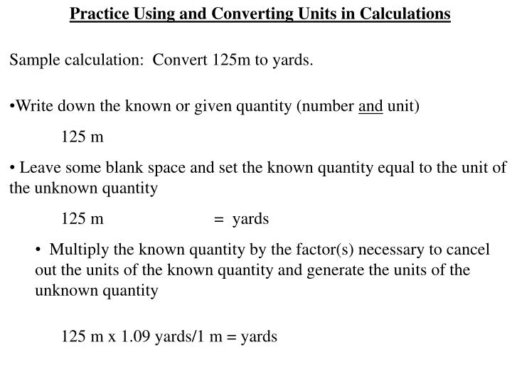 Practice Using and Converting Units in Calculations