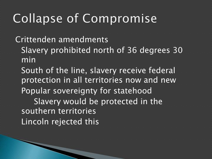 Collapse of Compromise