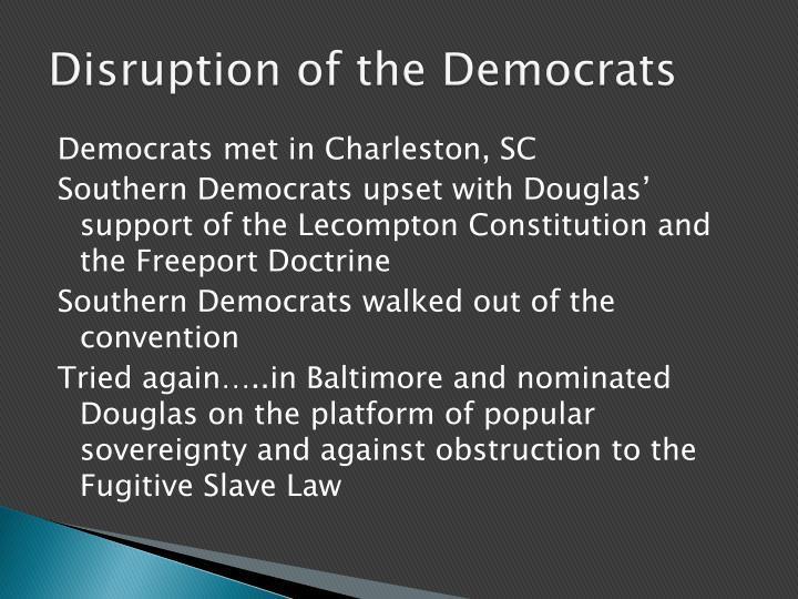 Disruption of the Democrats
