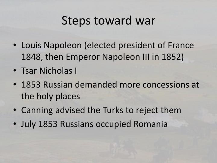 Steps toward war
