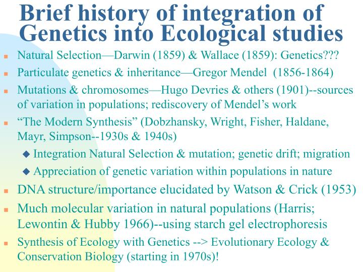Brief history of integration of Genetics into Ecological studies