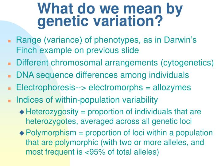 What do we mean by genetic variation?