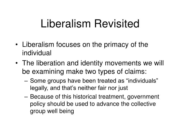 Liberalism Revisited