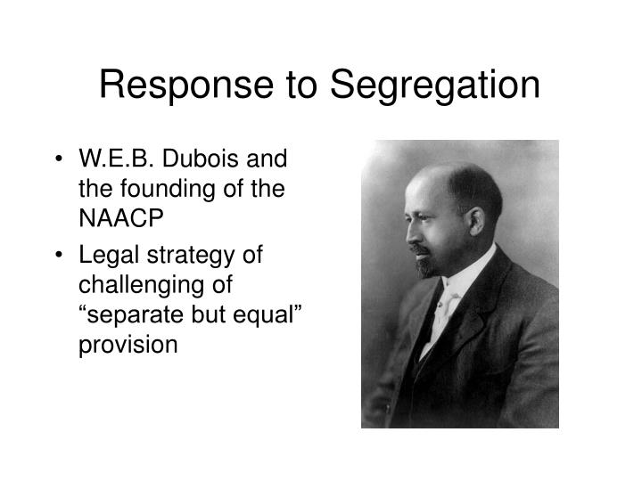 Response to Segregation